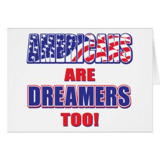 Cartão Americano-estar-Sonhadores-demasiado