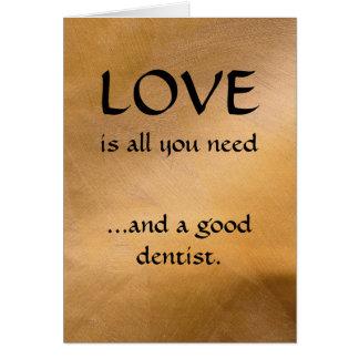 Cartão Amor e um bom dentista