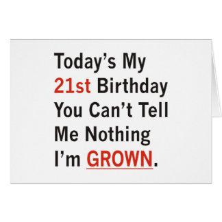 Cartão Aniversário de 21 anos que eu sou crescido
