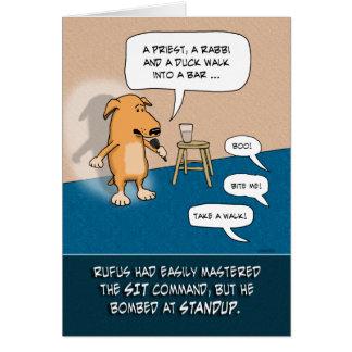 Cartão Aniversário engraçado: Cão cómico Standup