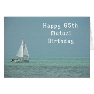 Cartão Aniversário mútuo 65th, veleiro