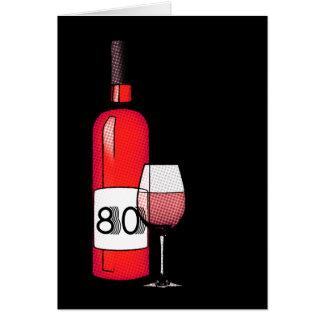 Cartão aniversário ou aniversário do 80: garrafa & vidro