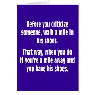 Cartão Antes que você critique alguém, anda uma milha…