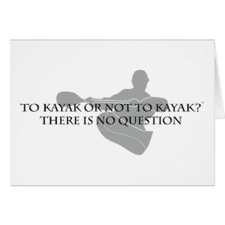 Cartão Ao caiaque ou para não kayak