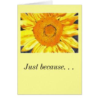 Cartão Apenas porque. Eu te amo