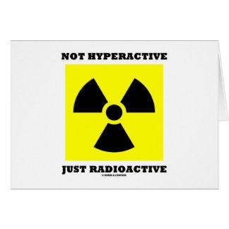 Cartão Apenas radioativo nao hiperativo (humor do sinal)