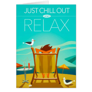 Cartão Apenas refrigere para fora e relaxe