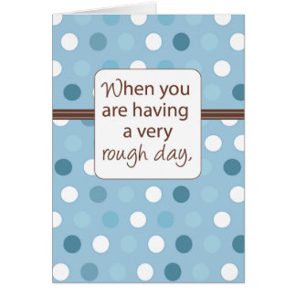 Cartão Apoio áspero do dia, chocolate