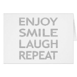 Cartão Aprecie a repetição do riso do sorriso - cinza