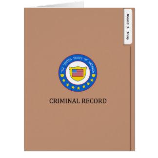 Cartão Arquivo de registo criminal engraçado de Donald
