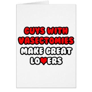 Cartão As caras com vasectomias fazem grandes amantes