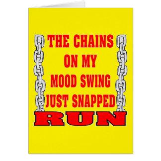 Cartão As correntes em meu balanço de humor apenas