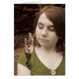 Cartão As irmãs são tão especiais.