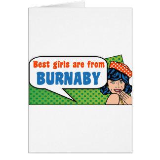 Cartão As melhores meninas são de Burnaby