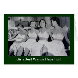 Cartão As meninas apenas querem ter o divertimento -