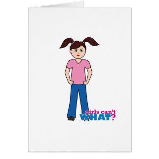 Cartão As meninas não podem QUE? Menina