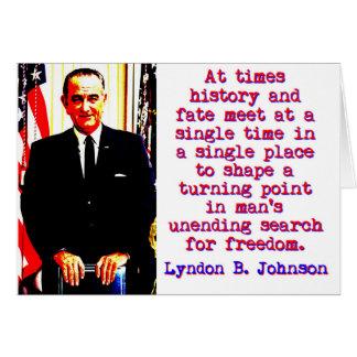 Cartão Às vezes história e destino - Lyndon Johnson