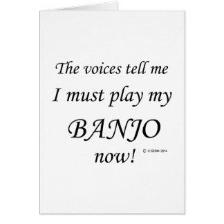 Cartão As vozes do banjo dizem devem jogar