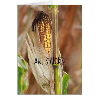 Cartão Aw, Shucks! Orelha do Corncob do outono do humor