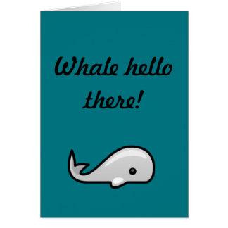Cartão Baleia olá!!