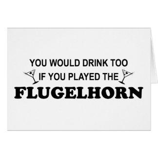 Cartão Bebida demasiado - Flugelhorn