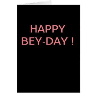Cartão Bey-dia feliz