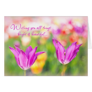 Cartão Birthday>Christian>Tulips> brilhante & bonito