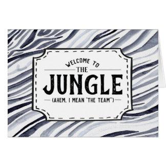 Cartão Boa vinda à selva (Ahem, eu significo a equipe)
