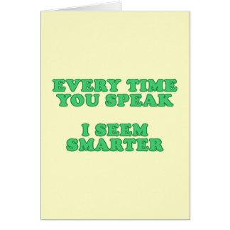 Cartão Cada vez que você fala