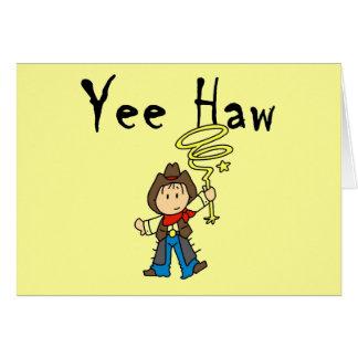 Cartão Camiseta e presentes do vaqueiro do Haw de Yee