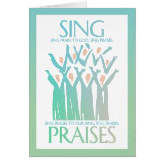 Cartão Cante o coro dos elogios