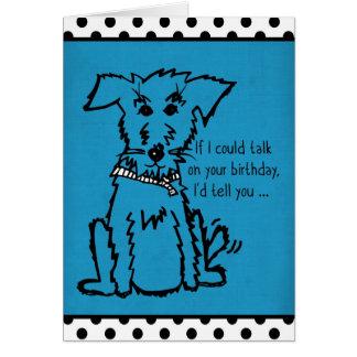 Cartão Cão - se eu poderia falar em seu aniversário