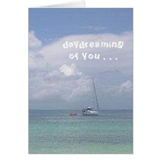 """Cartão Cartão, """"Daydreaming de você"""" (barco no caribe)"""