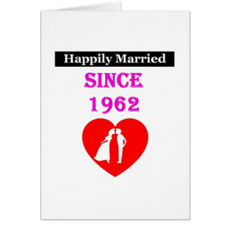 Cartão Casado feliz desde 1962