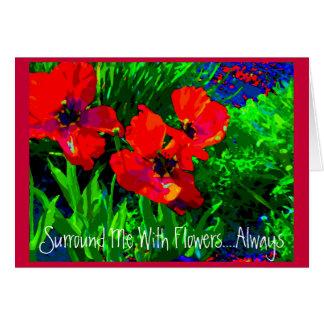 Cartão Cerque-me com flores… sempre!