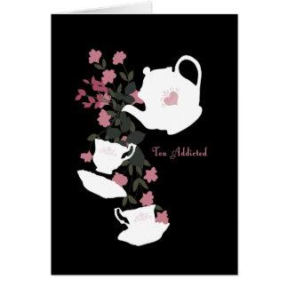 Cartão Chá viciado