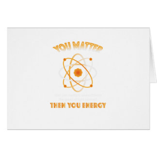 Cartão Ciência da física você energia engraçada