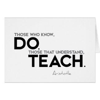 Cartão CITAÇÕES: Aristotle: Saiba, fazem, para ensinar