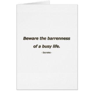 Cartão Citações da vida por Socrates - Beware a