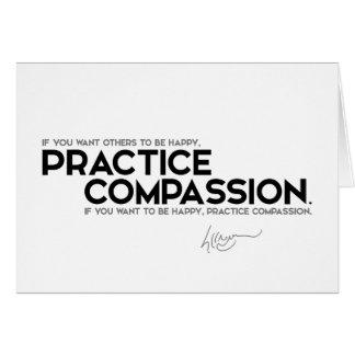 Cartão CITAÇÕES: Dalai Lama - piedade da prática