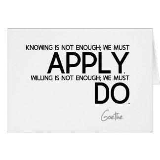 Cartão CITAÇÕES: Goethe: Nós devemos aplicar-se