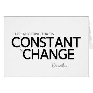 Cartão CITAÇÕES: Heraclitus: Mude é constante