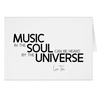 Cartão CITAÇÕES: Lao Tzu: A música é alma