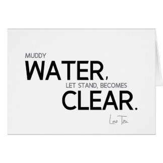 Cartão CITAÇÕES: Lao Tzu: Água enlameada