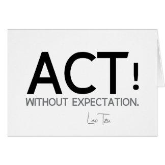 Cartão CITAÇÕES: Lao Tzu: Ato!