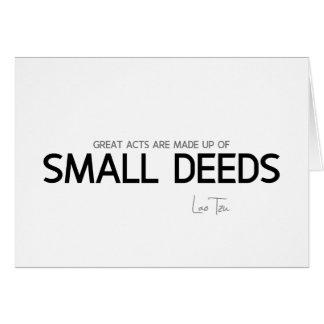 Cartão CITAÇÕES: Lao Tzu: Grandes atos, ações pequenas