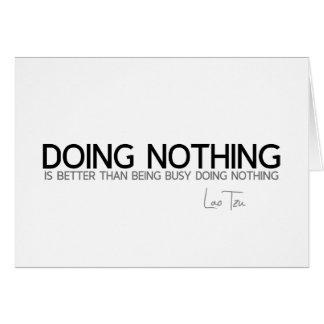 Cartão CITAÇÕES: Lao Tzu: Não fazendo nada