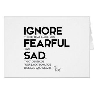 Cartão CITAÇÕES: Rumi: Ignore temível e triste
