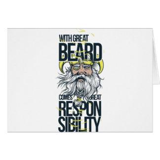 Cartão com grande barba vem a grande responsabilidade