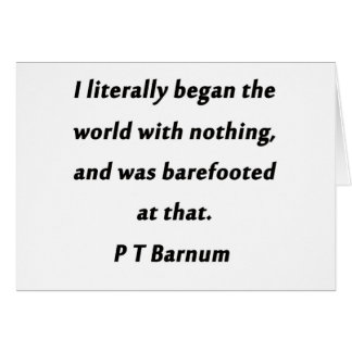 Cartão Começou o mundo - P T Barnum